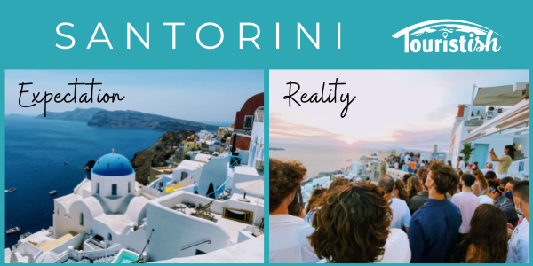 Comparison of Expectation versus Reality of visiting Santorini