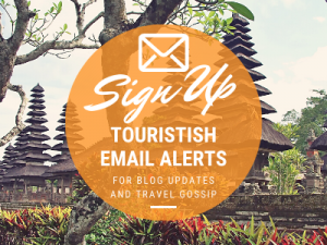 Sign up for Touristish Email Alerts