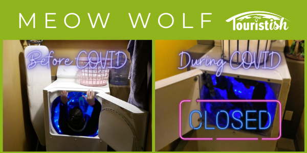 Before and During COVID - Meow Wolf dryer is closed